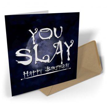 You Slay Happy Birthday