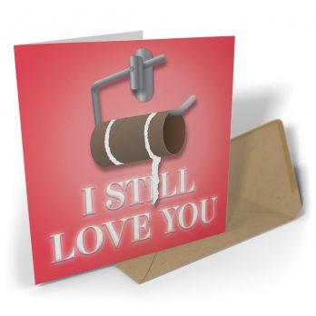 I Still Love You – Empty Roll