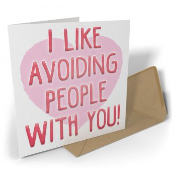 I Like Avoiding People With You!