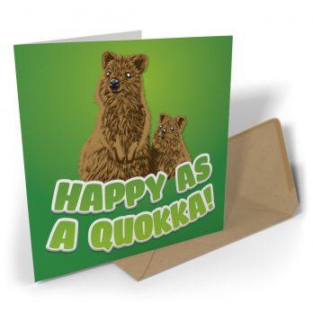 Happy As A Quokka