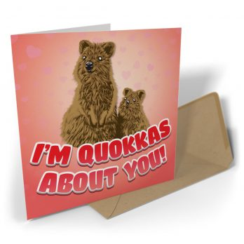 I'm Quokkas About You!