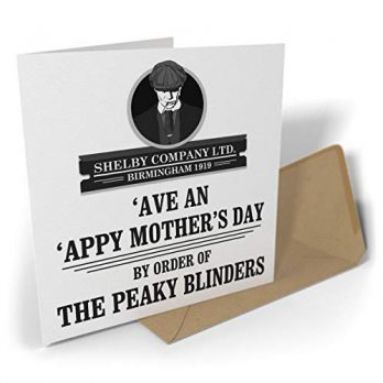 'Ave An 'Appy Mother's Day By Order Of The Peaky Blinders