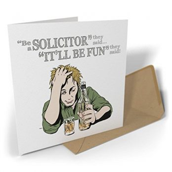 Be a Solicitor They Said…It'll Be Fun They Said!