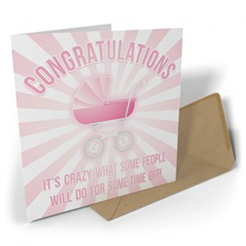 Congratulations It's Crazy What Some People Will Do For Some Time Off! | Pink