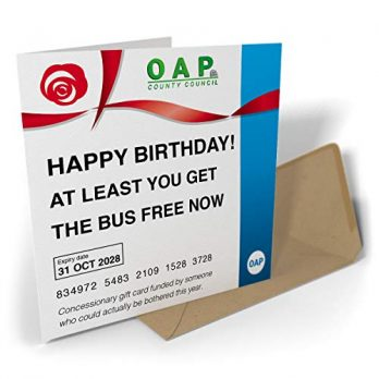 Happy Birthday! At Least You Get The Bus Free Now