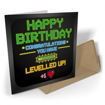 Happy Birthday Congratulations You Have Levelled Up!