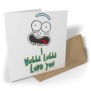 I Wubba Lubba Love You