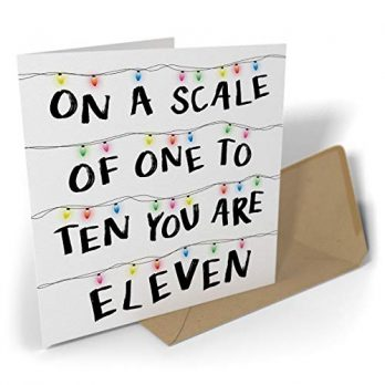 On A Scale Of One To Ten You Are Eleven