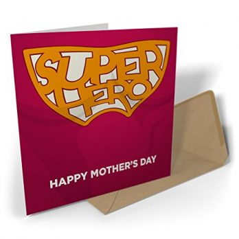 Super Hero – Happy Mother's Day