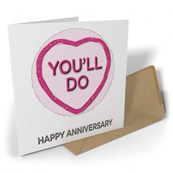 You'll Do – Happy Anniversary | Sweet Hearts