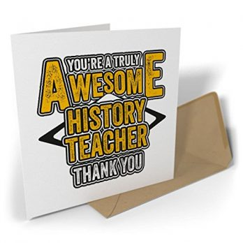 You're a Truly Awesome History Teacher – Thank You