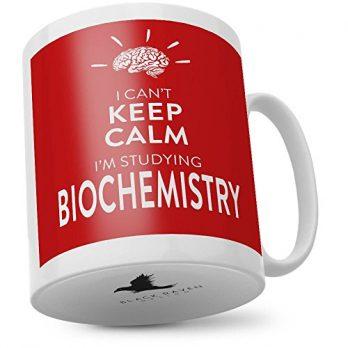 I Can't Keep Calm I'm Studying Biochemistry