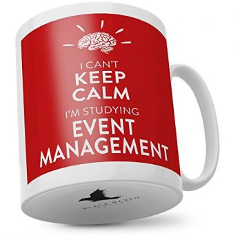 I Can't Keep Calm I'm Studying Event Management