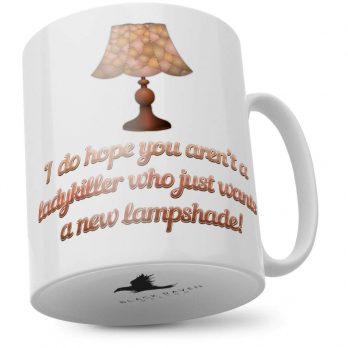 I Do Hope You aren't a Ladykiller Who Just Wants a New Lampshade!