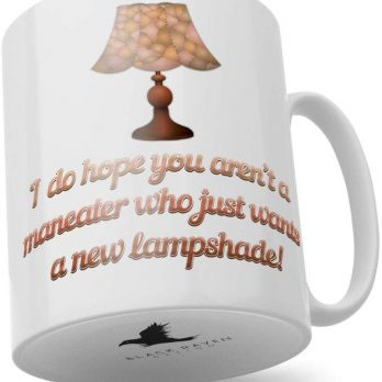 I Do Hope You aren't a Maneater Who Just Wants a New Lampshade!