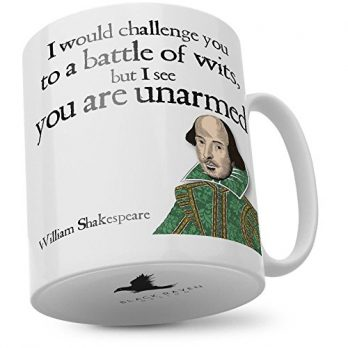 I Would Challenge You to a Battle of Wits | William Shakespeare