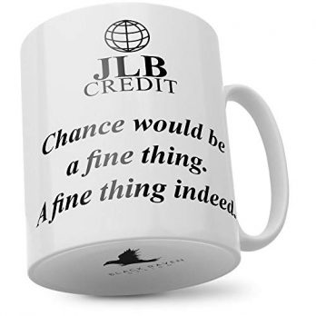 JLB Credit | Chance Would Be a Fine Thing…a Fine Thing Indeed…