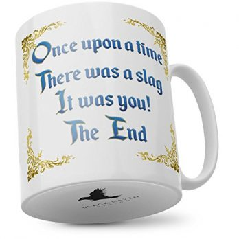 Once Upon a Time there was a Slag It was You! the End