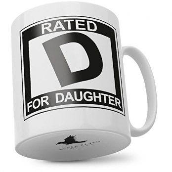 Rated D for Daughter