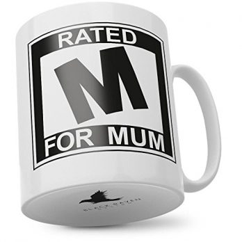 Rated M for Mum