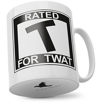 Rated T for Twat