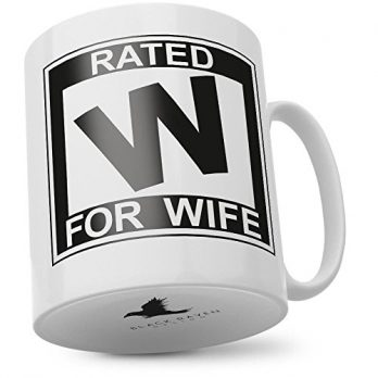 Rated W for Wife