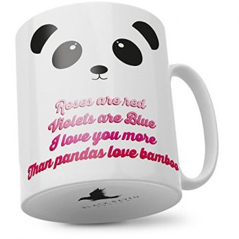 Roses are Red Violets are Blue I Love You More than Pandas Love Bamboo