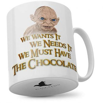 We Wants It We Needs It Must Have the Chocolate