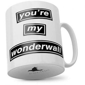 You're My Wonderwall