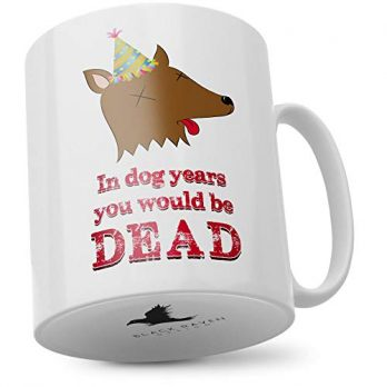 In Dog Years You Would Be Dead